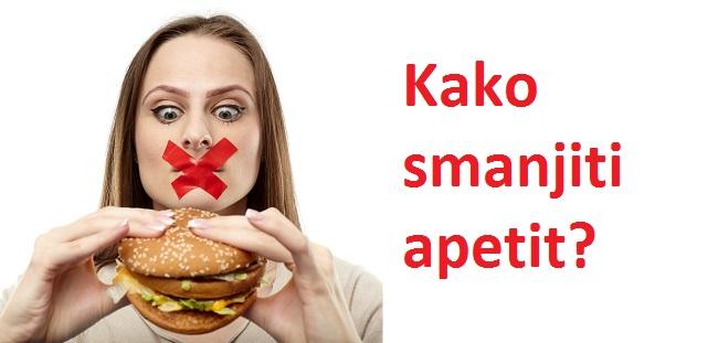 Kako smanjiti apetit za hranom prirodnim putem